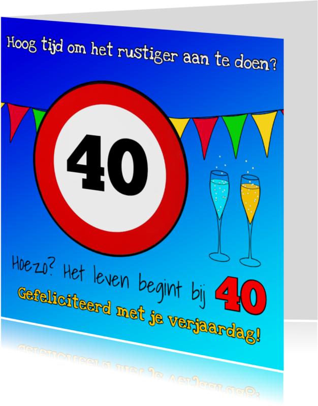 Verjaardagskaarten - 40 jaar, bord snelheidslimiet