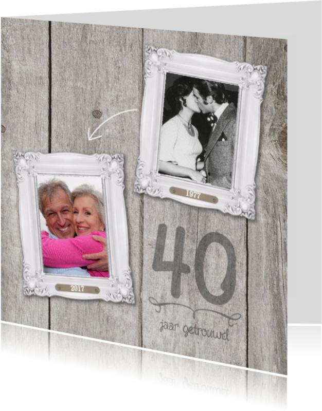 Jubileumkaarten - 40-jaar-huwelijk-fotolijstjes