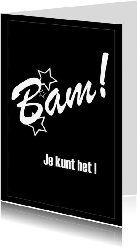 Sterkte kaarten - BAM je kunt het