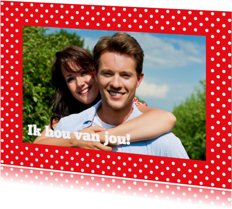 Liefde kaarten - Fotokaart Kader Rode Stippen