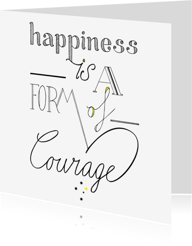 Spreukenkaarten - Happiness is......