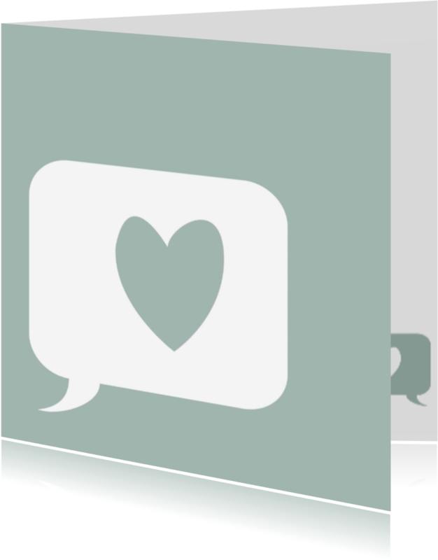 Liefde kaarten - Hartje in tekstballon