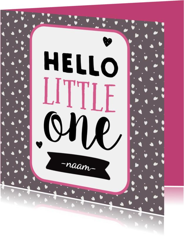 Felicitatiekaarten - Hello Little One - meisje geboren