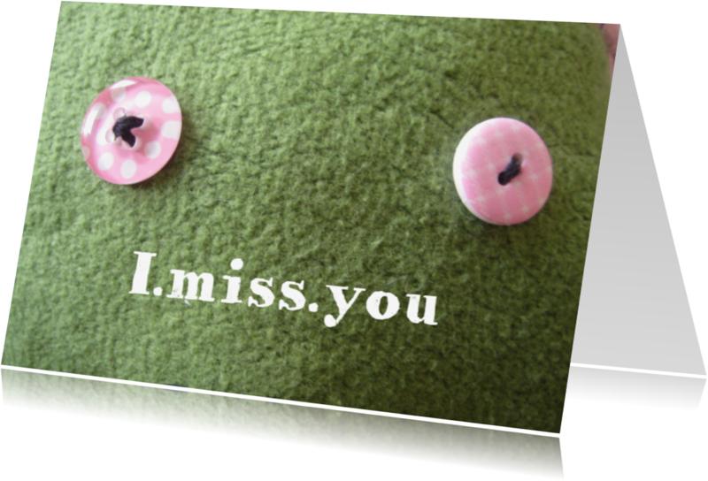 Liefde kaarten - I.miss.you kaart