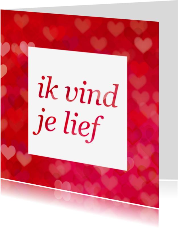 Liefde kaarten - ik vind je lief met hartjes