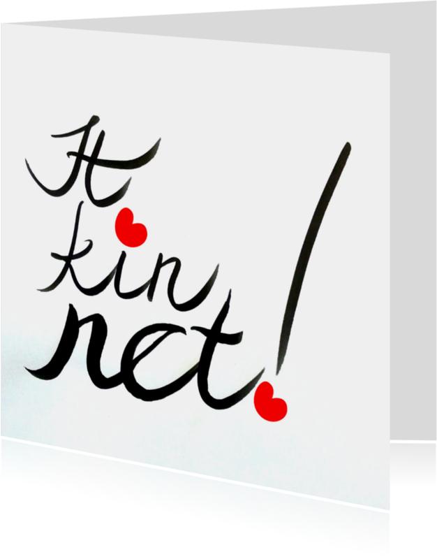 Fryske kaartsjes - It kin net - mar dochs - AW
