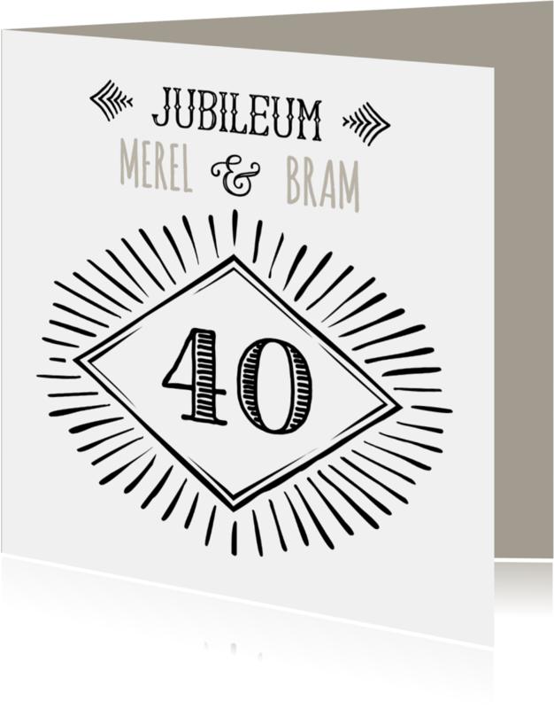 Jubileumkaarten - Jubileum 40 handlettering OT