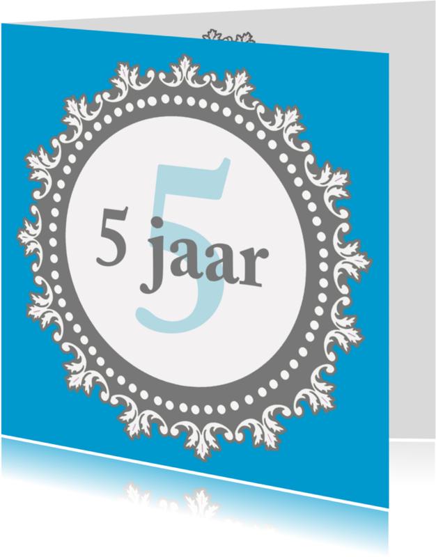 Jubileumkaarten - Jubileumkaart 5 jaar