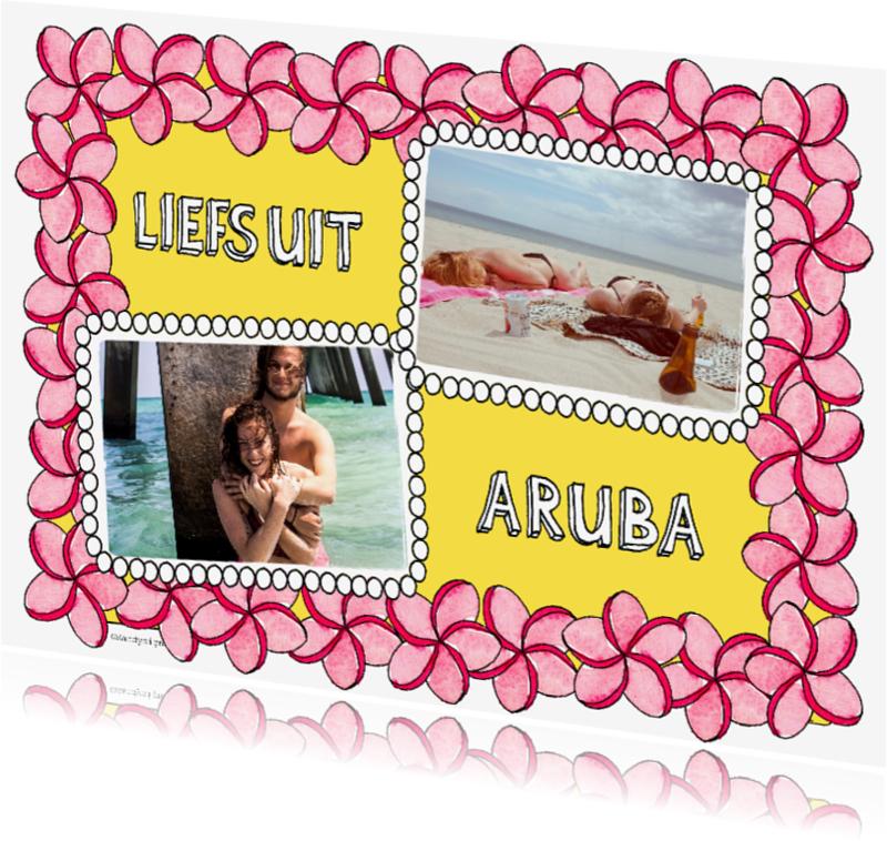 Vakantiekaarten - Liefs uit Aruba zomerse bloem en foto - SD