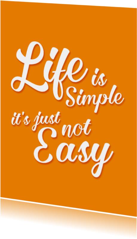 Spreukenkaarten - Life is simple- DH
