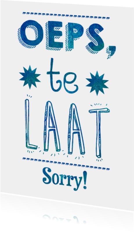 Sorry kaarten - Oeps, Te Laat! Sorry!