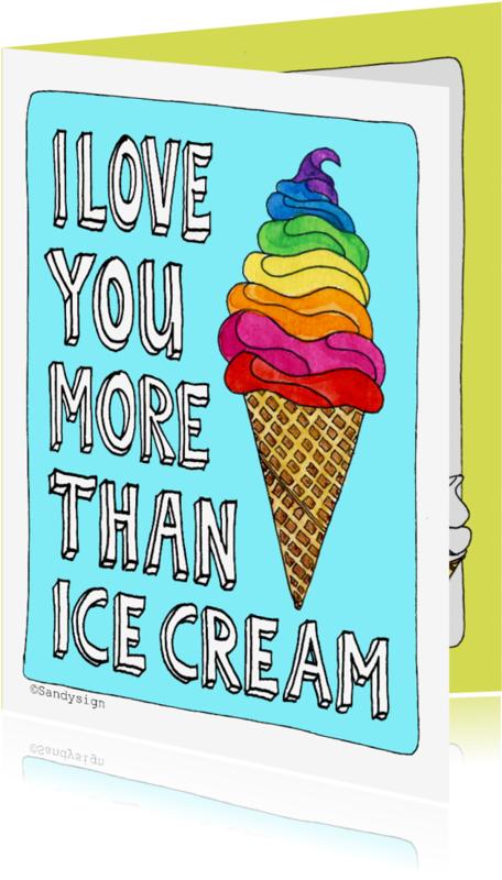 Liefde kaarten - Quote I love you more than ice cream ijsje illustratie - SD