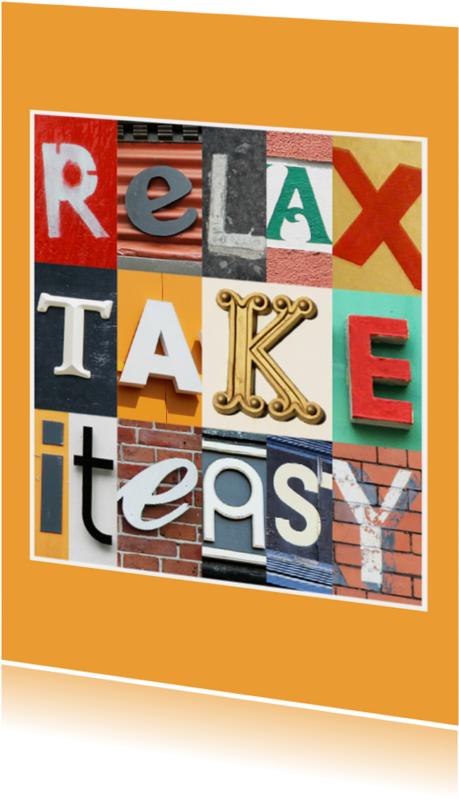 Spreukenkaarten - Relax, take it easy