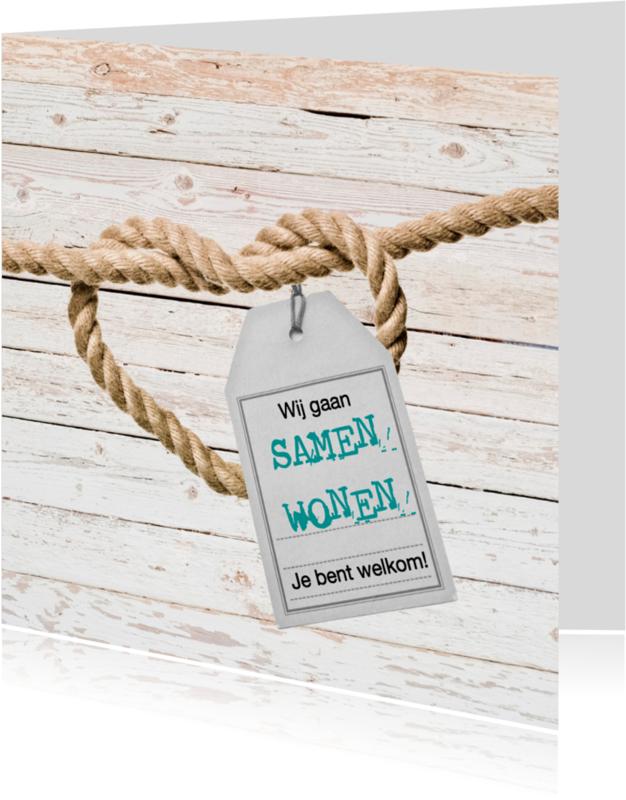 Samenwonen kaarten - Samenwonen hart van touw