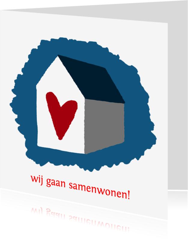Samenwonen kaarten - Samenwonen huis hart - HR