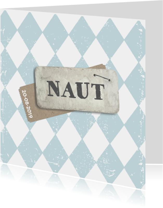 Geboortekaartjes - Stoer geboortekaartje label Naut