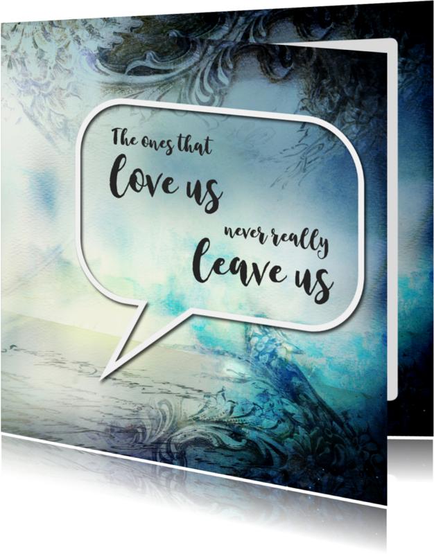 Condoleancekaarten - Tekstballon - The ones that love us - SG