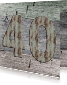 Jubileumkaarten - 40 jaar houten kaart
