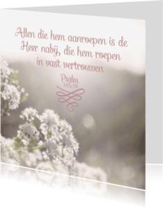 Religie kaarten - Christelijke kaart Psalm 145 vers 18