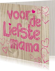 Moederdag kaarten - de liefste mama -BF