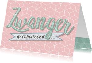 Felicitatiekaarten - Felicitatiekaart zwangerschap lief roze