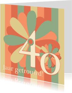 Jubileumkaarten - flower40 jaar getrouwd