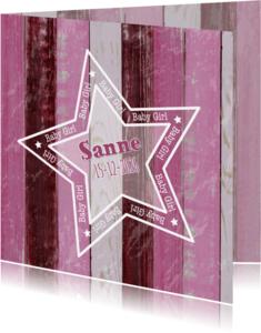 Geboortekaartjes - geboorte meisje roze hout ster