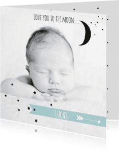 Geboortekaartjes - Geboortekaartje foto maan Luc