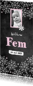 Geboortekaartjes - Geboortekaartje meisje foto bloemen krijtbord Fem