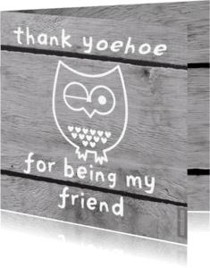 Vriendschap kaarten - Grappige vriendschapskaart uil