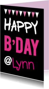 Verjaardagskaarten - Happy B'day @meisjesnaam