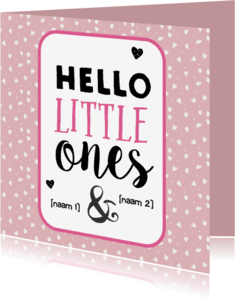 Felicitatiekaarten - Hello little ones roze