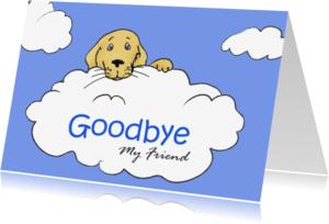 Condoleancekaarten - Hond op wolk - goodbye my friend