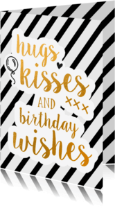 Verjaardagskaarten - Hugs, kisses and birthday wishes