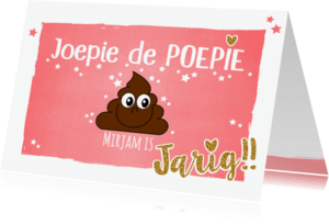 Verjaardagskaarten - Jarig joepie de poepie