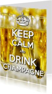 Verjaardagskaarten - Keep Calm and Drink Champagne 2