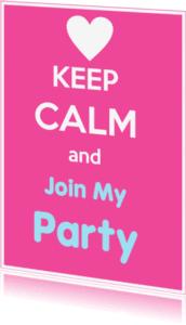 Uitnodigingen - Keep calm and  u eigen tekst 2