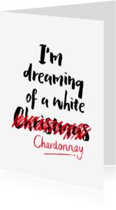 Kerstkaarten - Kerstkaart Dreaming of a white..