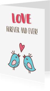 Liefde kaarten - Liefdekaart forever and ever