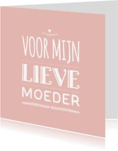Moederdag kaarten - Moederdagkaart lieve mam -LB