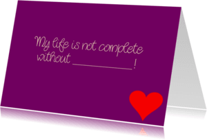 Liefde kaarten - My life is not complete