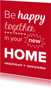 Felicitatiekaarten - New home - happy together