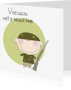 Felicitatiekaarten - Nieuwe baan militair