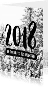 Nieuwjaarskaarten - Nieuwjaarskaart Amazing 2018