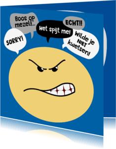 Sorry kaarten - Sorry kaart Smiley boos