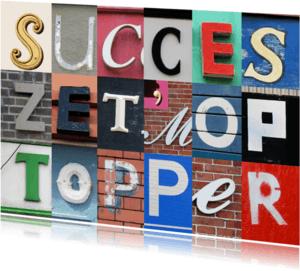 Succes kaarten - Succes Zet hem op Topper