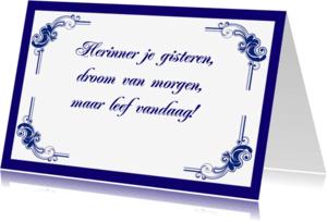 Spreukenkaarten - Tegeltje met spreuk