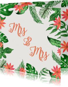 Trouwkaarten - Tropical Mrs Mrs - DH