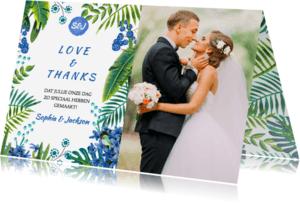 Trouwkaarten - Tropisch bedankkaartje Trouwen