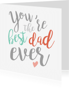 Vaderdag kaarten - Vaderdag - You're the best dad